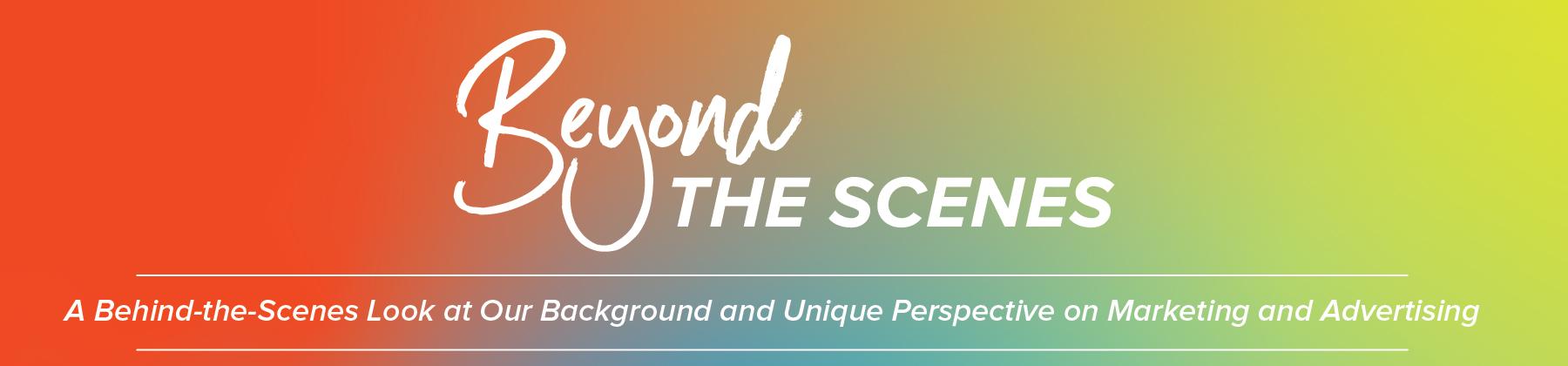Beyond Spots & Dots Beyond the Scenes